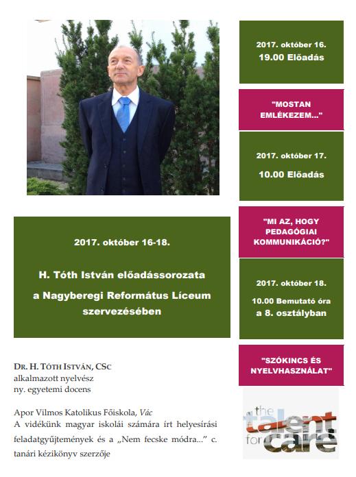 Dr. H. Tóth István előadássorozata